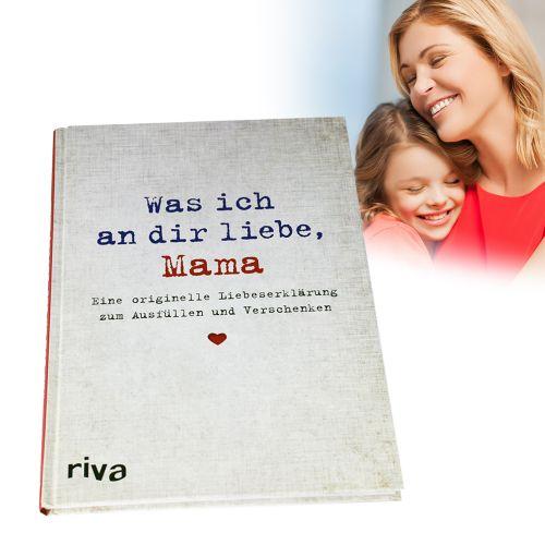 Buch zum Ausfüllen - Was ich an Dir liebe, Mama