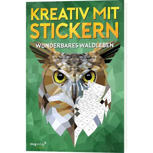 Kreativ mit Stickern Wunderbares Waldleben