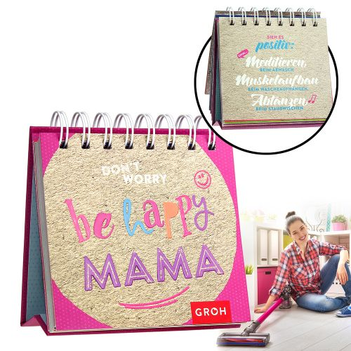 Aufstellkalender - Be Happy Mama