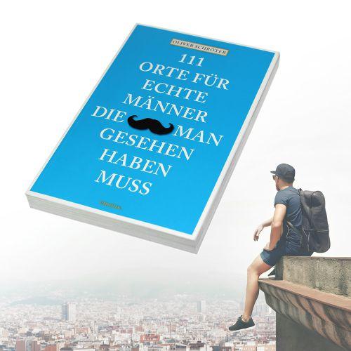 Buch 111 Orte für echte Männer