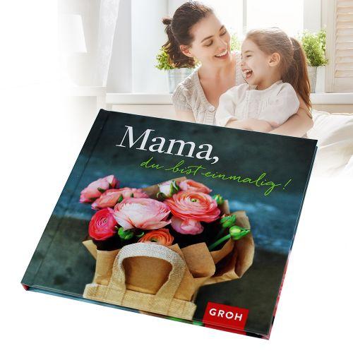 Buch Mama, Du bist einmalig!
