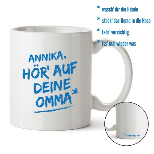 Personalisierte Tasse - Hör auf Deine Omma