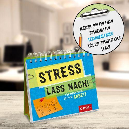 Schreibtischkalender Stress lass nach