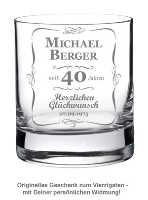 Whiskyglas 40. Geburtstag - klassisch - 2