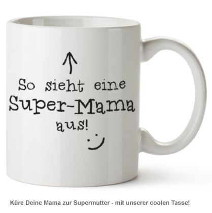 tasse super mama f r eine coole mom. Black Bedroom Furniture Sets. Home Design Ideas