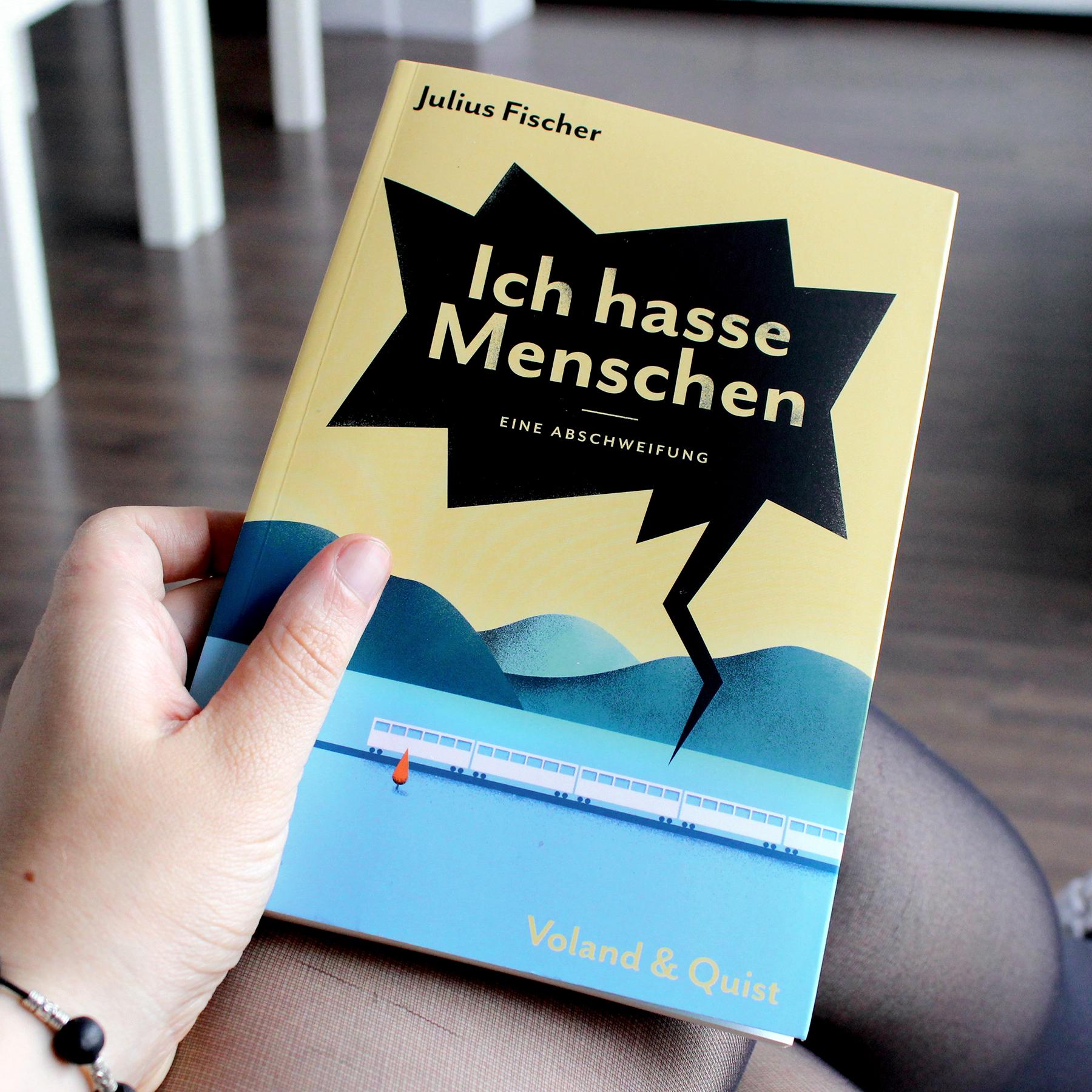 Julius Fischer Ich hasse Menschen Eine Abschweifung Buch Buchgeschenk