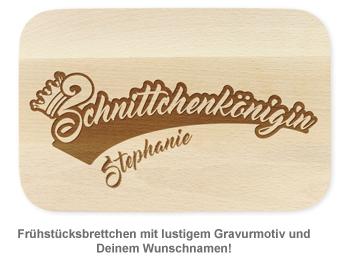Graviertes Frühstücksbrettchen - Schnittchenkönigin - 2