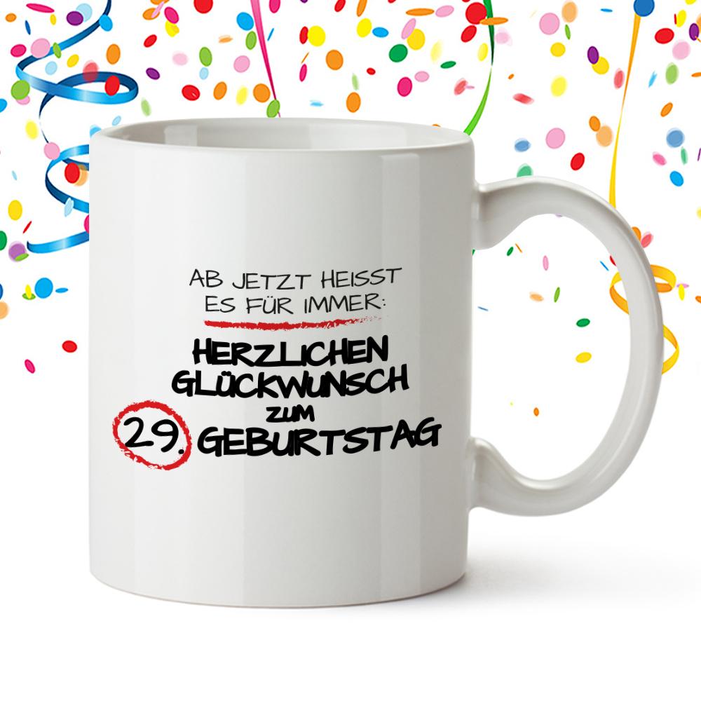 Personalisierte Tasse Zum Geburtstag Fur Immer 29 Und Mehr