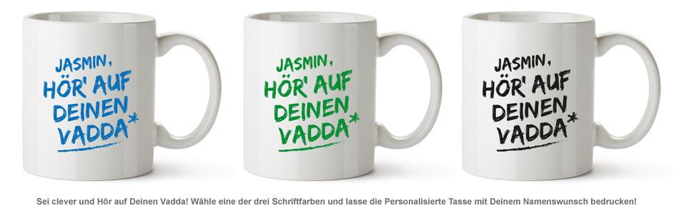 Personalisierte Tasse - Hör auf Deinen Vadda - 2