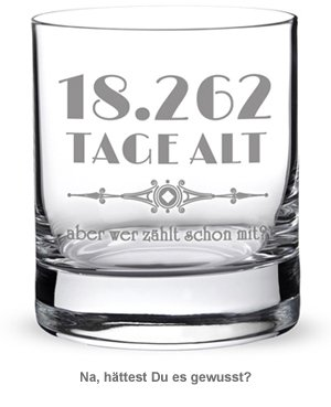 Whiskyglas mit Gravur - Alter in Tagen - 3