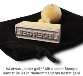 Stempel Leider Geil - 2