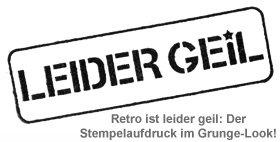 Stempel Leider Geil - 3