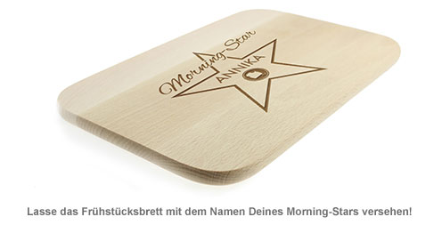 Frühstücksbrettchen mit Gravur - Morning Star - 2