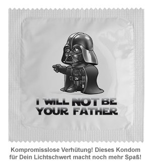 Lustiges Kondom - I will not be your father - 2