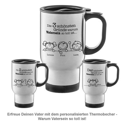Thermobecher personalisiert - Warum Vatersein so toll ist - 2