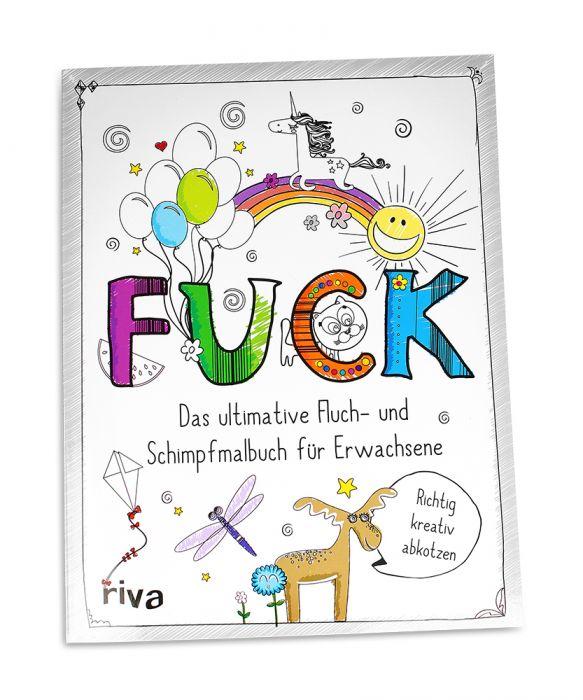 FUCK - Ausmalbuch für Erwachsene