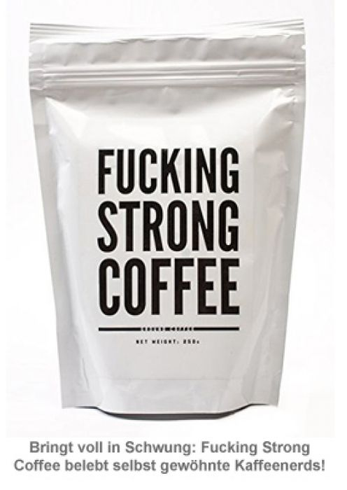 Fucking Strong Coffee - 250g