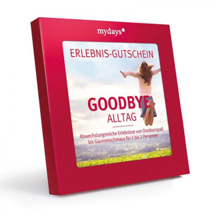 Goodbye Alltag - Erlebnisgeschenk für Wellness und Abenteuer