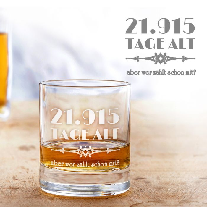 Whiskyglas mit Gravur - Alter in Tagen zum Geburtstag!