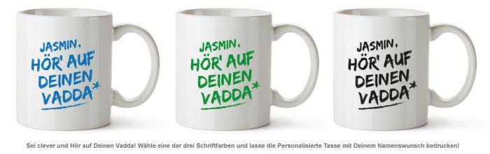 Personalisierte Tasse - Hör auf Deinen Vadda