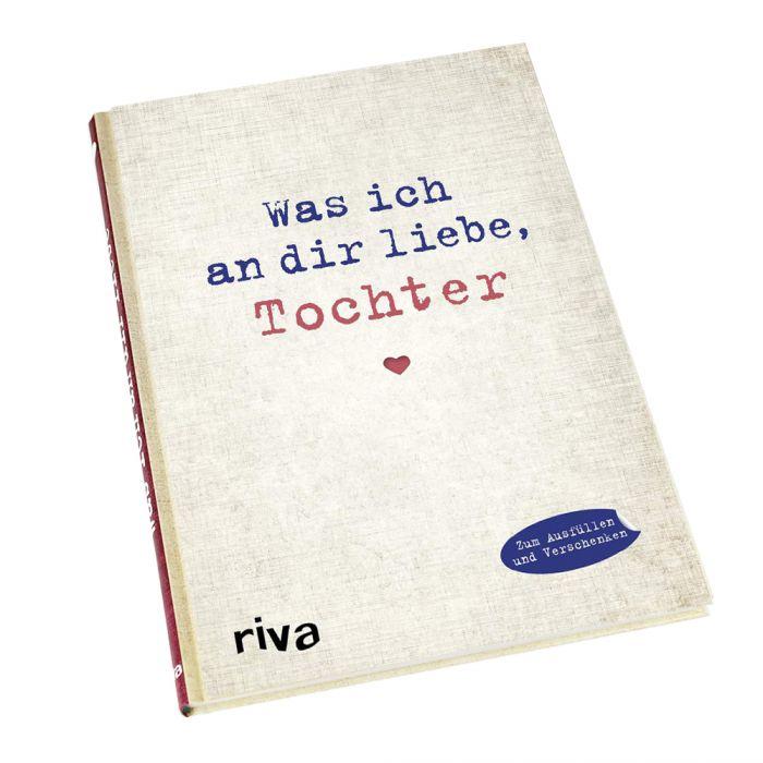 Buch zum Ausfüllen - Was ich an Dir liebe, Tochter