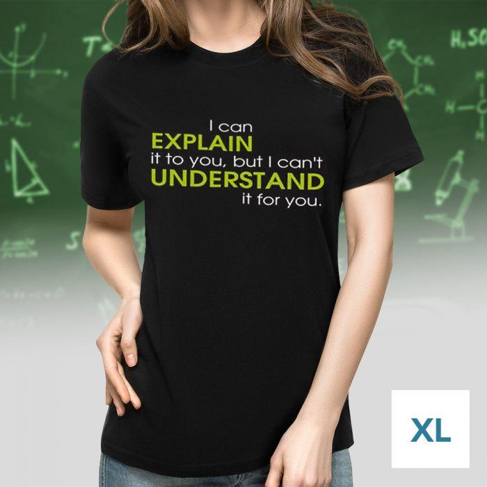 T-Shirt mit Druck - Explain vs Understand - Größe XL