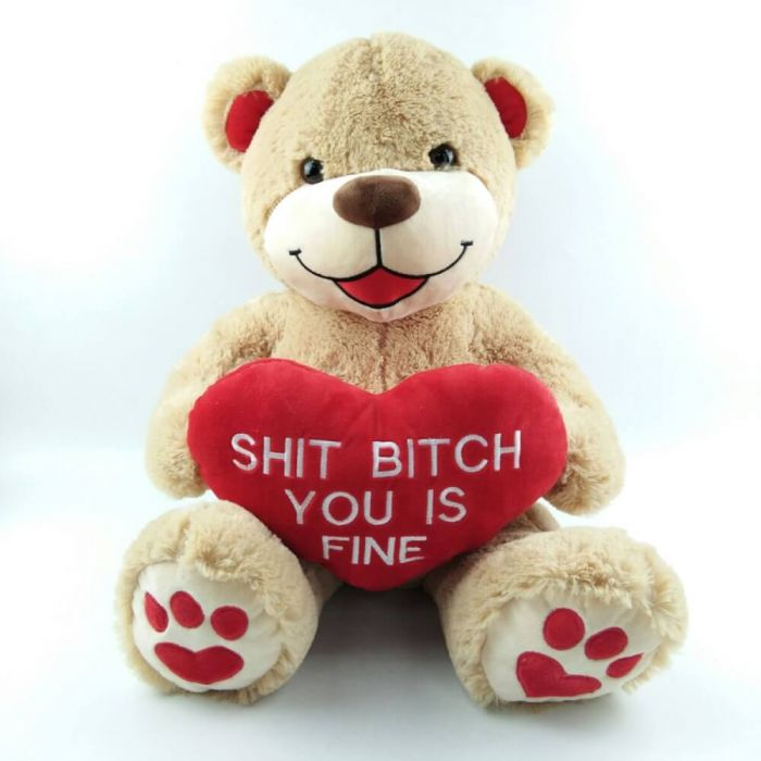 Riesen Teddybär mit Herz - Shit Bitch You Is Fine