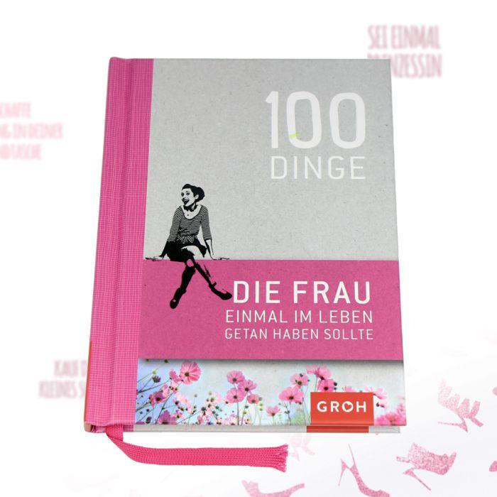 Buch - 100 Dinge, die Frau getan haben muss