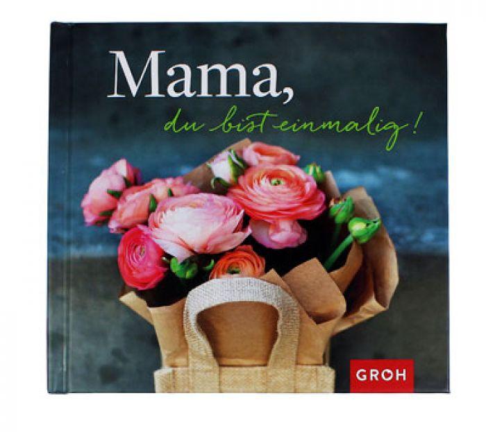 Buch Mama Du Bist Einmalig Mit 22 Bildern Und Sprüchen
