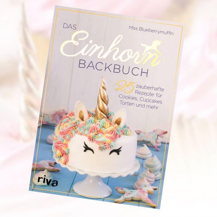 Das Einhorn Backbuch