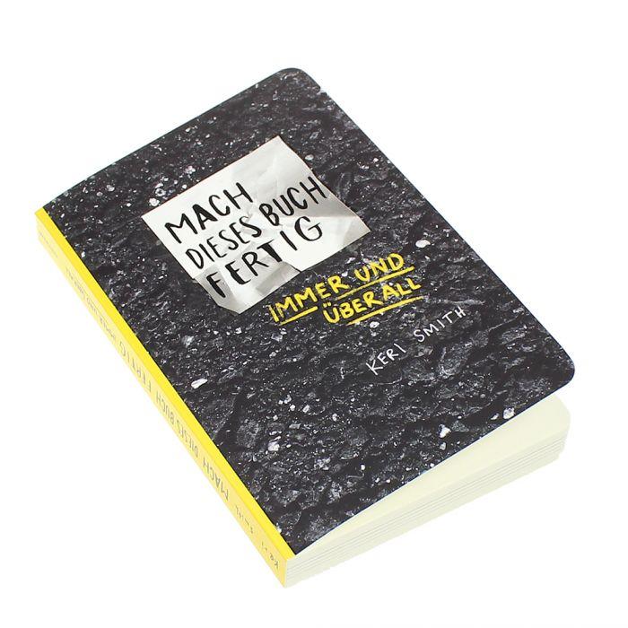 Mach dieses Buch fertig - immer und überall