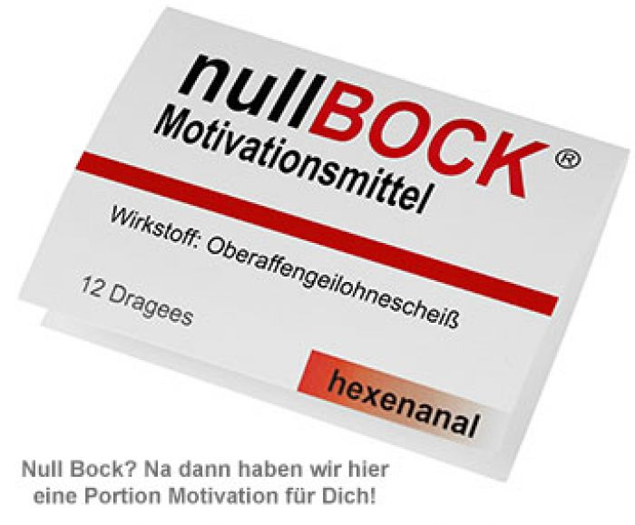 Nullbock Motivationsmittel