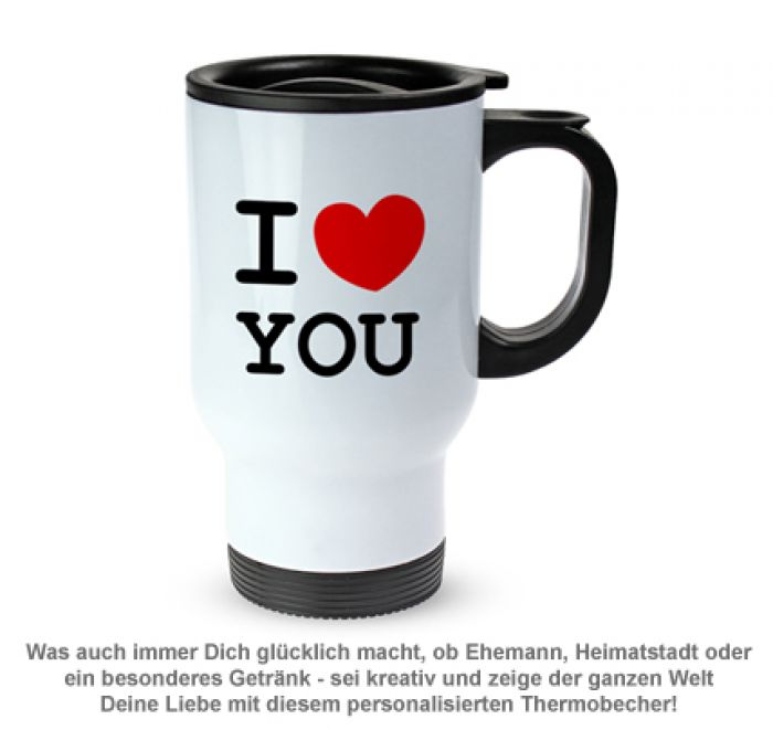 Thermobecher personalisiert - I Love