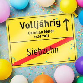 Personalisiertes Ortsschild - 18. Geburtstag - kExp kNach 3-5 LZ kSelbh