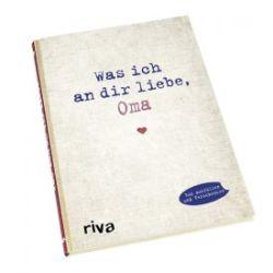 Buch zum Ausfüllen - Was ich an Dir liebe, Oma