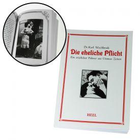 Die eheliche Pflicht - Buch und �rztlicher F�hrer