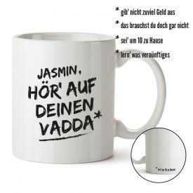 Personalisierte Tasse - Hr auf Deinen Vadda