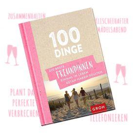 Buch - 100 Dinge die Freundinnen einmal getan haben sollten