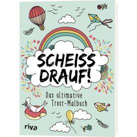 Schei drauf - Das ultimative Trost Malbuch