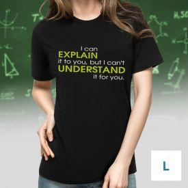 T-Shirt mit Druck - Explain vs Understand - Gre L