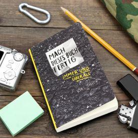 Mach dieses Buch fertig - immer und berall